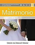 img - for Tu Matrimonio (Liguori Sacramental Preparation) (Spanish Edition) book / textbook / text book
