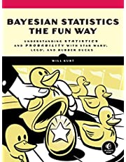 Bayesian Statistics The Fun Way: Understanding Statistics And Probability With Star Wars, Lego, And Rubber Ducks