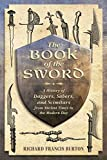 Download The Book of the Sword: A History of Daggers, Sabers, and Scimitars from Ancient Times to the Modern Day in PDF ePUB Free Online