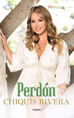 Perdón (Spanish Edition) by [Rivera, Chiquis]
