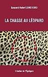 La chasse au léopard par Gaspard-Hubert Lonsi Koko