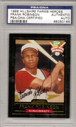 frank-robinson-autographed-1999-hillshire-farms-heroes-card-cincinnati-reds-psa-dna-stock-8474
