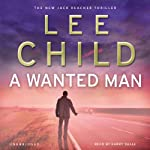A Wanted Man: Jack Reacher 17 | Lee Child
