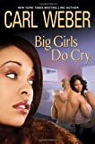 img - for PP Big Girls Do Cry (Big Girls Book Club) book / textbook / text book
