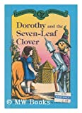img - for DOROTHY & 7 LEAF CLOVR (Brand-New Oz Adventure) book / textbook / text book