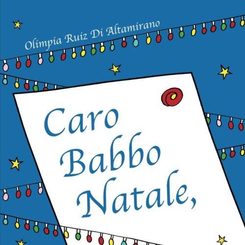 Lettera A Babbo Natale Divertente.Amazon It Caro Babbo Natale Un Libro Letterina Da