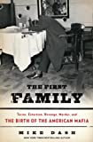The First Family, Mike Dash, 1400067227