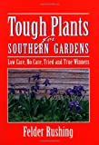 Tough Plants for Southern Gardens