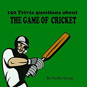 150 Cricket Trivia Questions Audiobook