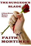 The Surgeon's Blade: A Diana Rivers Mystery Thriller (The Diana Rivers Mysteries Book 3)