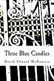 Three Blue Candles, David McNamara, 0982698216