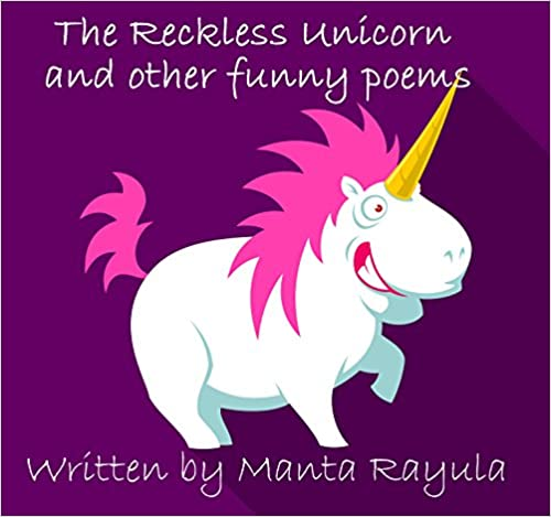 The Reckless Unicorn and other funny poems: Funny Poems
