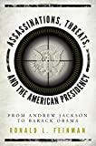 Assassinations, Threats, and the American Presidency: From Andrew Jackson to Barack Obama
