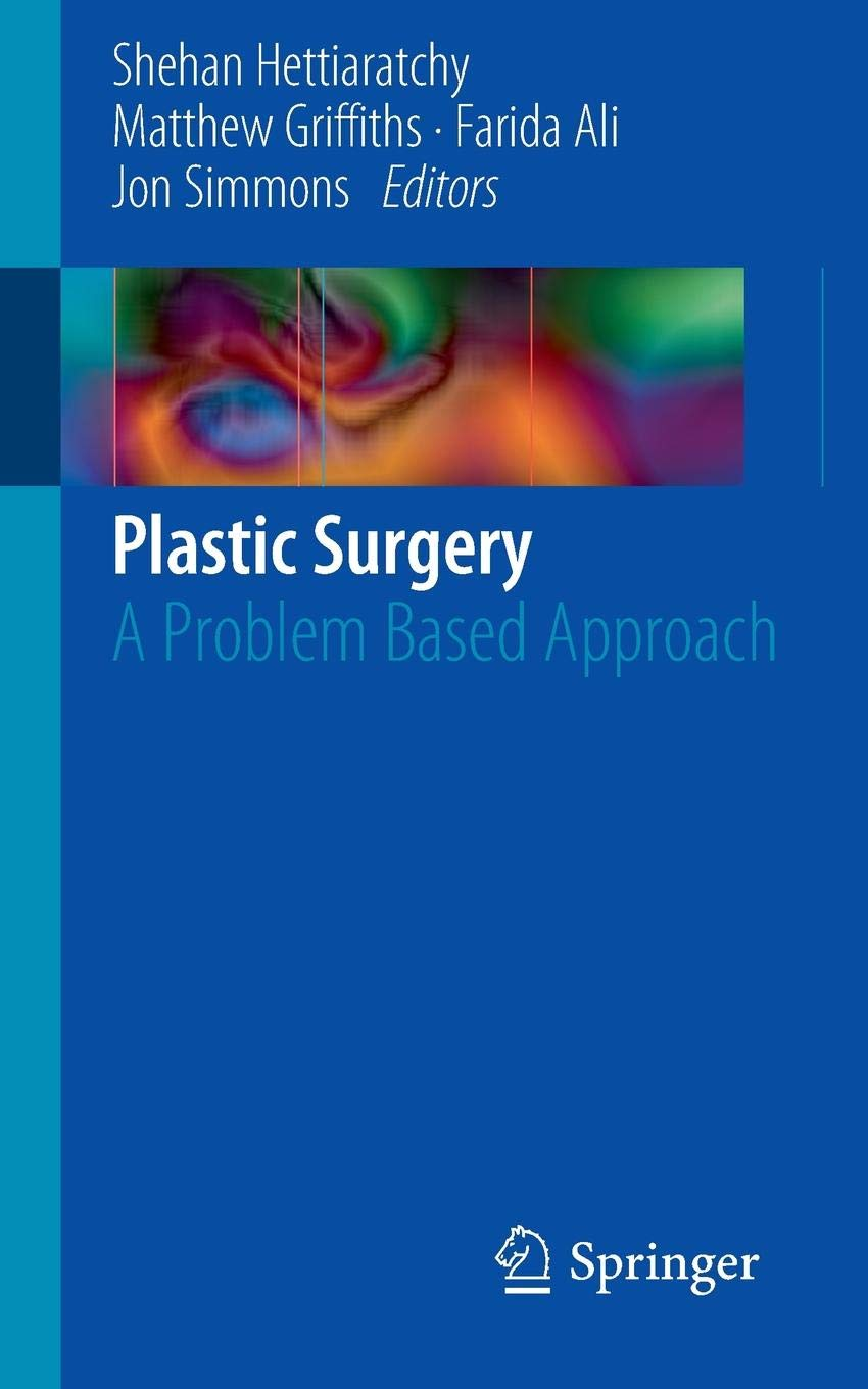 Plastic Surgery: A Problem Based Approach