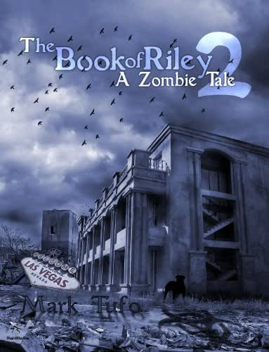 The Book Of Riley A Zombie Tale 2