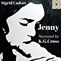 Jenny Audiobook by Sigrid Undset Narrated by K. G. Cross