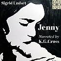 Jenny Audiobook by Sigrid Undset Narrated by K. G. Cross