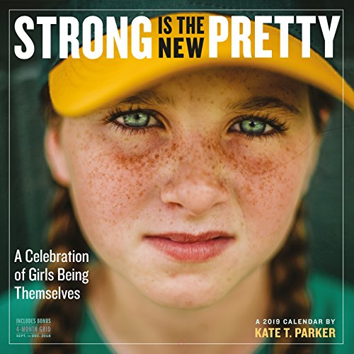 Strong Is the New Pretty Wall Calendar 2019