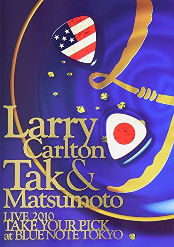 (Carlton, Larry - Live 2010 Take Your Pick At Blue Note Tokyo)