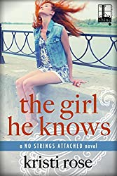 The Girl He Knows (No Strings Attached)