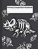 Primary Composition Notebook: Cute Styracosaurus Skeleton - Dashed Midline with Picture Space Creative Draw and Write Story Journal for kids, ... & Halloween Elementary Grades K-2 Books)
