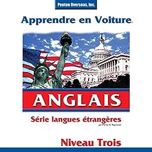 Apprendre en Voiture: Anglais, Niveau 3 Discours Auteur(s) : Henry N. Raymond Narrateur(s) :  uncredited