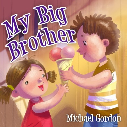 My Big Brother: (Children's book about a Little - Pictures Of Babies