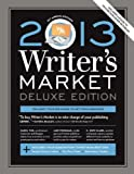img - for 2013 Writer's Market, Deluxe Edition, 13th Annual Edition (2012-09-02) book / textbook / text book