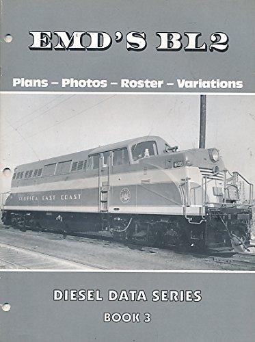 EMD'S BL2. Diesel Data Series, Book 3