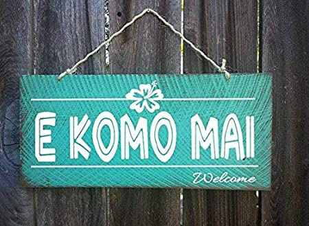 Cartel de Bienvenida Hawaiano con Texto en inglés E Komo MAI ...