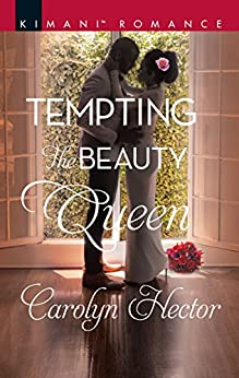 Tempting the Beauty Queen (Once Upon a Tiara) by [Hector, Carolyn]