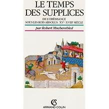 TEMPS DES SUPPLICES