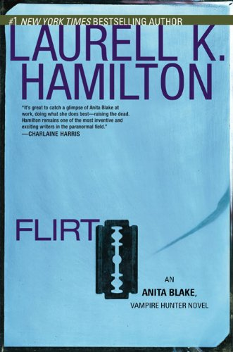 Flirt (Anita Blake, Vampire Hunter, Book 18) pdf