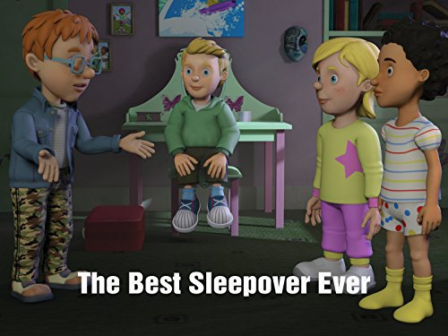 The Best Sleepover Ever