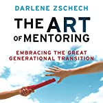 The Art of Mentoring: Embracing the Great Generational Transition | Darlene Zschech