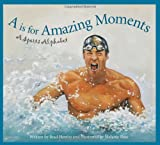 A Is for Amazing Moments, Brad Herzog, 158536360X