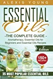 Best Book On Essential Oils - Essential Oils for Beginners: The Complete Guide: Aromatherapy Review