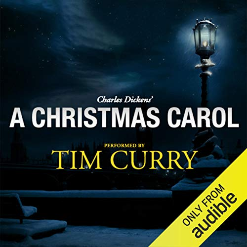 A Christmas Carol: A Signature Performance by Tim Curry (Review A Christmas Carol Book Of)