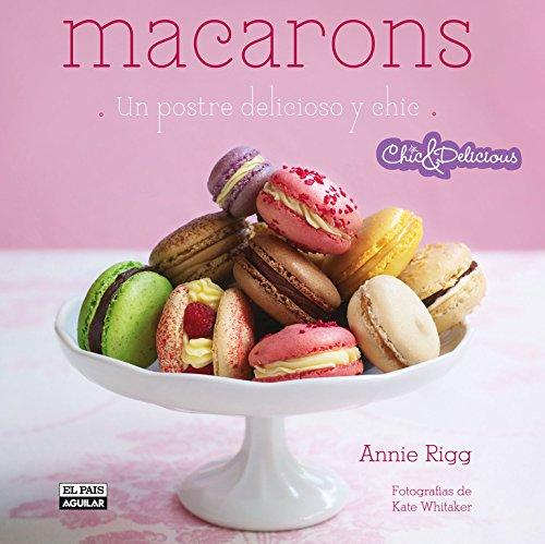 Macarons (en español) (Spanish Edition) by Annie Rigg