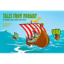 Tales from Norway: of Vikings, Gods, Giants and Trolls