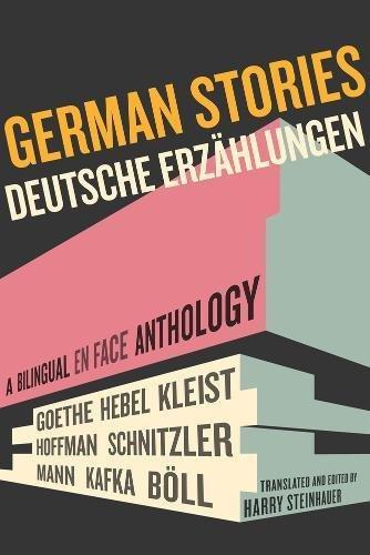 German Stories/Deutsche Erzahlungen (Bilingual Anthology)