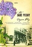 The Jade Peony, Wayson Choy, 1590512162