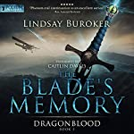 The Blade's Memory: Dragon Blood, Book 5 | Lindsay Buroker