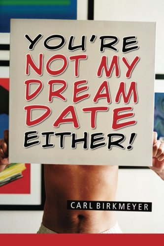 Download You're Not My Dream Date Either! pdf