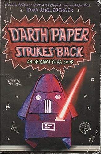 Darth Paper Strikes Back Origami Yoda 2 By Tom Angleberger