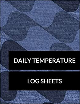 daily temperature log sheets large 8 5 inches by 11 inches 100