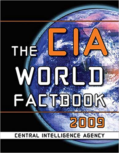 The CIA World Factbook 2009: Central Intelligence Agency