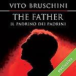 The father. Il padrino dei padrini   Vito Bruschini