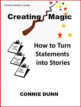 Creating Magic: How to Turn Statements into Stories by [Dunn, Connie]