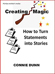 Creating Magic: How to Turn Statements into Stories